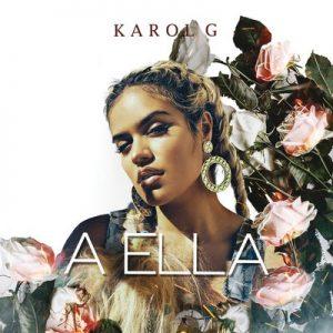 A Ella – Karol G [320kbps]