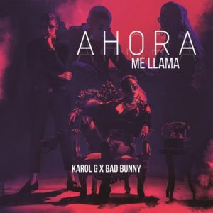 Ahora Me Llama – Karol G, Bad Bunny [16bits]