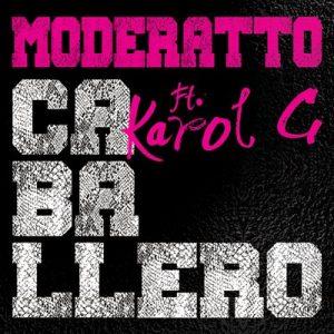 Caballero – Moderatto, Karol G [320kbps]