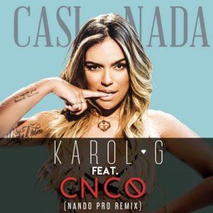 Casi Nada (Nando Pro Remix) – Karol G [320kbps]