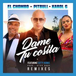 Dame Tu Cosita (Remixes) – Pitbull, El Chombo, Karol G [16bits]