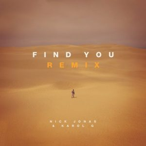 Find You (Remix) – Nick Jonas, Karol G [16bits]