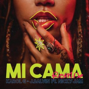 Mi Cama (Remix) – Karol G, J Balvin [320kbps]