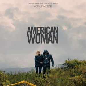 American Woman (Original Motion Picture Soundtrack) – Adam Wiltzie [320kbps]