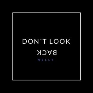 Don't Look Back – Nelly [16bits]