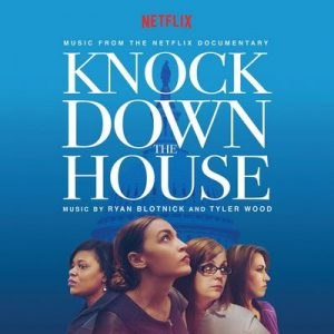 Knock Down The House (Music From The Netflix Documentary) – Ryan Blotnick, Tyler Wood [FLAC]