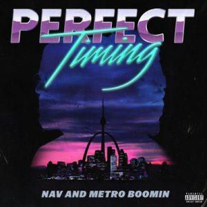 Perfect Timing – Nav, Metro Boomin [320kbps]