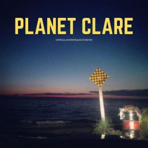 Planet clare (Official Soundtrack du film) – V. A. [320kbps]