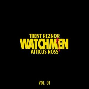Watchmen: Volume 1 (Music from the HBO Series) – Atticus Ross, Trent Reznor [320kbps]