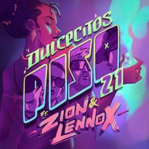 Dulcecitos (feat. Zion & Lennox) – Piso 21 (2020) [320kbps]