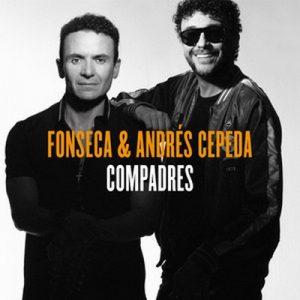 Compadres (lado F) – Fonseca, Andrés Cepeda [320kbps]