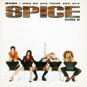 Mama / Who Do You Think You Are – Spice Girls  [320kbps]