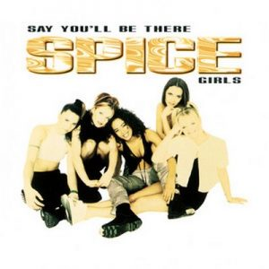 Say You'll Be There – Spice Girls [320kbps]