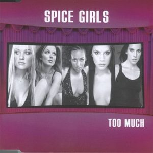 Too Much – Spice Girls [320kbps]