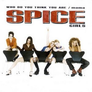 Who Do You Think You Are /  Mama – Spice Girls [320kbps]