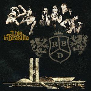 Live In Brasilia – RBD [320kbps]