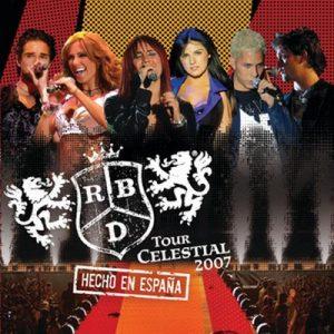 Tour Celestial 2007 Hecho En España (Live) – RBD [320kbps]