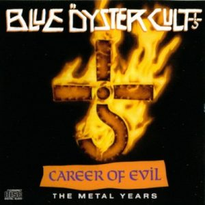 Careers of Evil (The Metal Years) – Blue Oyster Cult [320kbps]