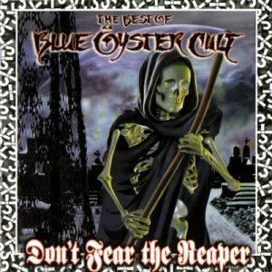 Don't Fear the Reaper  (The Best of Blue Oyster Cult) – Blue Oyster Cult (2000) [320kbps]