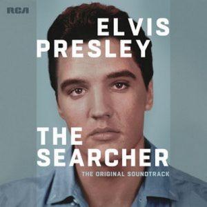 Elvis Presley: The Searcher (The Original Soundtrack) [Deluxe] – Elvis Presley [320kbps]