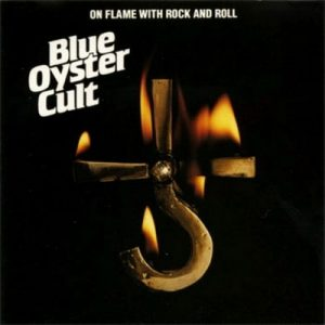 On Flame with Rock and Roll – Blue Oyster Cult [320kbps]