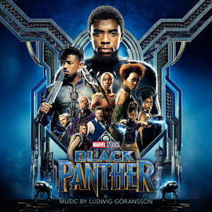 Black Panther (Original Score) – Ludwig Göransson [320kbps]