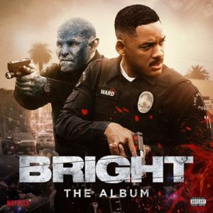 Bright: The Album – V. A. [320kbps]