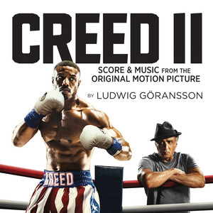 Creed II (Score & Music from the Original Motion Picture) – Ludwig Goransson [320kbps]