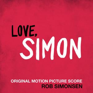 Love, Simon (Original Motion Picture Score) – Rob Simonsen [320kbps]