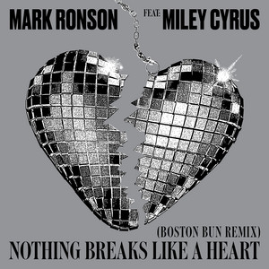 Nothing Breaks Like a Heart (Boston Bun Remix) – Mark Ronson, Miley Cyrus, Boston Bun [320kbps]