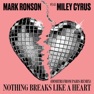Nothing Breaks Like a Heart (Dimitri from Paris Remix) – Mark Ronson, Miley Cyrus, Dimitri From Paris [320kbps]