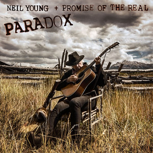 Paradox (Original Music from the Film) – Neil Young, Promise of the Real [320kbps]