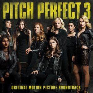 Pitch Perfect 3 (Original Motion Picture Soundtrack) – V. A. [320kbps]