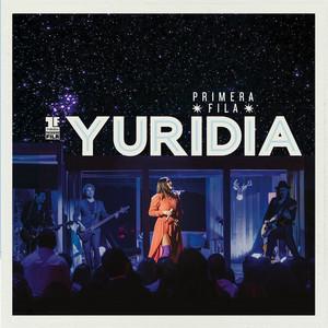 Primera Fila (En Vivo) – Yuridia [320kbps]