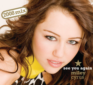 See You Again – Miley Cyrus [320kbps]