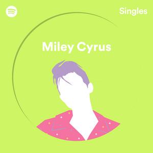 Spotify Singles – Miley Cyrus [320kbps]