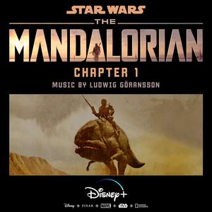 The Mandalorian: Chapter 1 (Original Score) – Ludwig Goransson [320kbps]