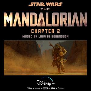 The Mandalorian: Chapter 2 (Original Score) – Ludwig Goransson [320kbps]