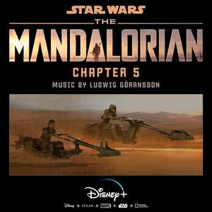 The Mandalorian: Chapter 5 (Original Score) – Ludwig Goransson [320kbps]