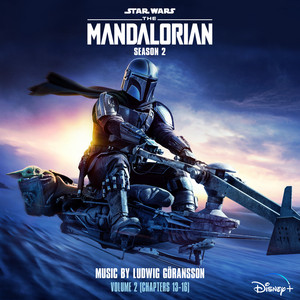 The Mandalorian: Season 2 – Vol. 2 (Chapters 13-16) [Original Score] – Ludwig Goransson [320kbps)