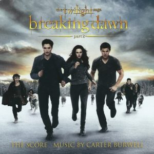 The Twilight Saga Breaking Dawn, Part 2 The Score Music – Carter Burwell [320kbps]