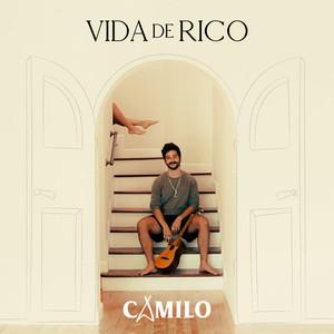 Vida de Rico – Camilo [320kbps]