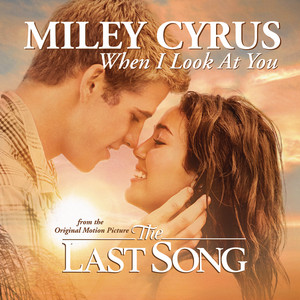 When I Look At You – Miley Cyrus [320kbps]