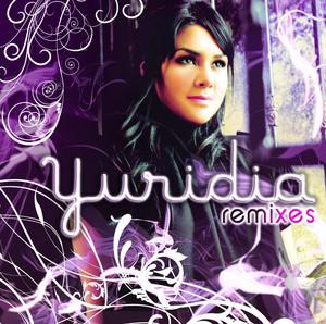 Yuridia (Remixes) – Yuridia [320kbps]