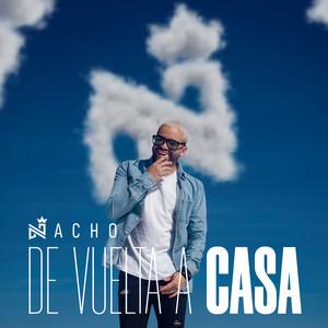De Vuelta A Casa – Nacho [320kbps]