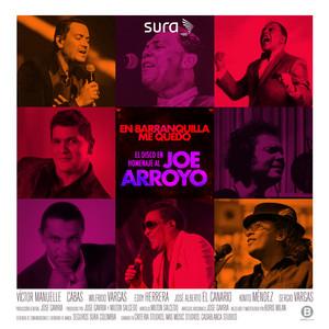 En Barranquilla Me Quedo (Homenaje a Joe Arroyo) – V. A. [320kbps]