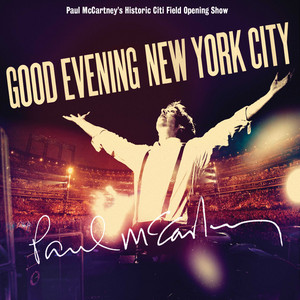 Good Evening New York City – Paul McCartney [320kbps]