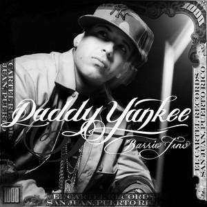 Barrio Fino (Bonus Track Version) – Daddy Yankee [320kbps]