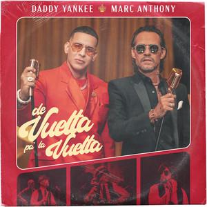 De Vuelta Pa' La Vuelta – Daddy Yankee, Marc Anthony [320kbps]