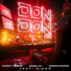 Don Don (Remix) – Daddy Yankee, Anuel AA, Kendo Kaponi [320kbps]